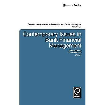 Hedendaagse vraagstukken in Bank Financial Management (Hedendaagse Studies in Economische en Financiële Analyse)