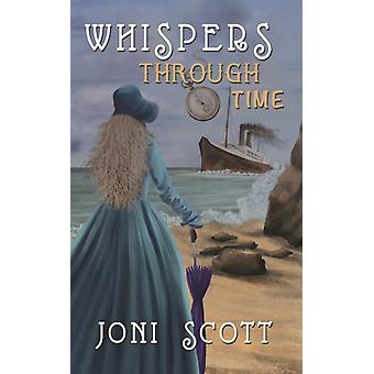 Whispers Through Time by Scott & Joni