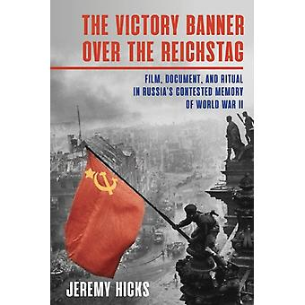 Victory Banner Over the Reichstag door Jeremy Hicks