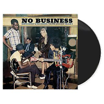 Curtis Knight & The Squires - No Business (The PPX Sessions Volume 2) Vinyl