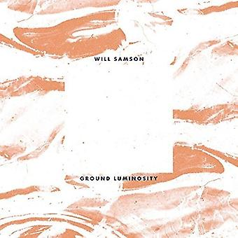 Will Samson - Ground Luminosity [Vinyl] USA import