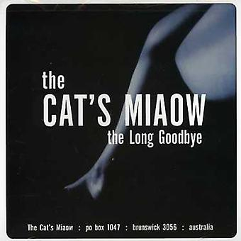 Cat's Miaow - Long Goodbye [CD] USA import
