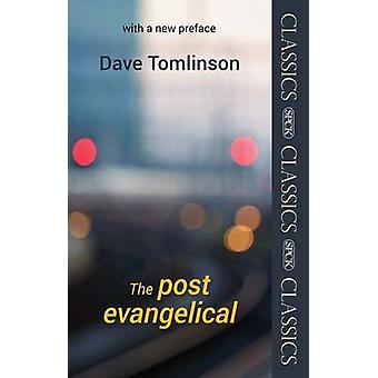 The Post-Evangelical by Dave Tomlinson - 9780281073092 Book