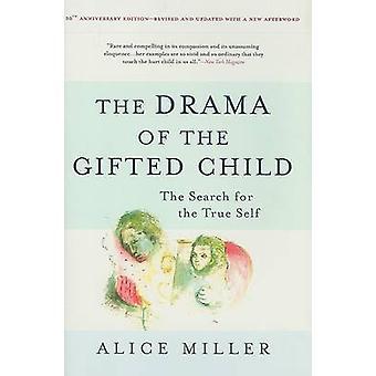 Le drame de l'enfant doué - la recherche de la vraie (Annivers