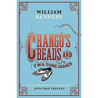 Grânulos do Chango e sapatos bicolor por William Kennedy - 9781416526872