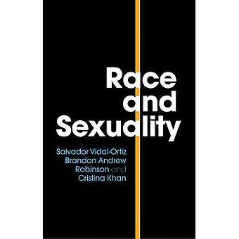 Rasse und Sexualität von Salvador Vidal-Ortiz - 9781509513840 Buch