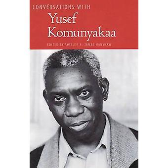 Conversations avec Yusef Komunyakaa par Shirley Hanshaw - 978160473422