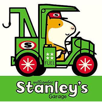 Stanleys Garage von William Bee - 9781780080475 Buch