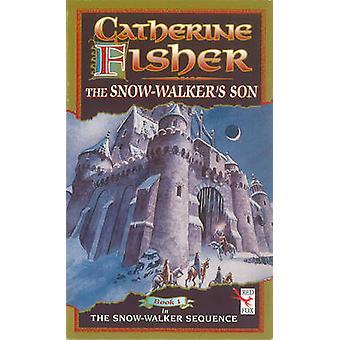 Die Schnee-Walkers Sohn von Catherine Fisher - 9781849416122 Buch