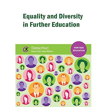 Equality and Diversity in Further Education by Sheine Peart - Susan W