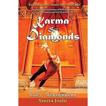 Karma y diamantes - Web del Karma - libro 2 por Smita Joshi - 9781910819203
