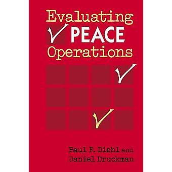 Evaluatie van vredesoperaties door Paul F. Diehl - Daniel Druckman - 9781