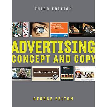 Publicité - Concept et copie par George Felton - livre 9780393733860