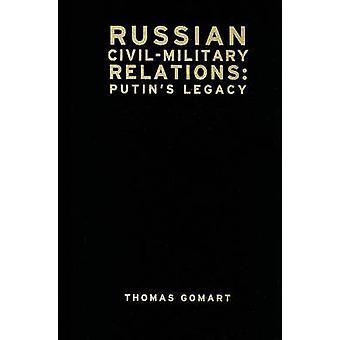 Venäjän siviilihallinnon ja armeijan suhteet - Putinin Legacy mennessä Thomas Gomart - 9