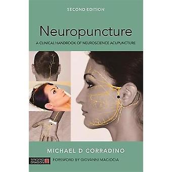 Neuropuncture - en klinisk handbok för neurovetenskap akupunktur med Mic