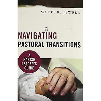 Navigation Transitions Pastoral: Guide d'un chef de file paroisse
