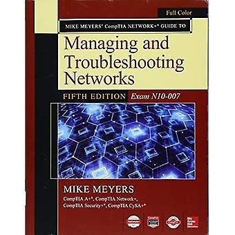 Mike Meyers Comptia Network gids voor beheer en probleemoplossing van de vijfde editie van de netwerken
