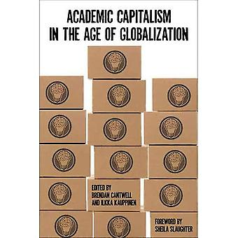 Academic Capitalism in the Age of Globalization