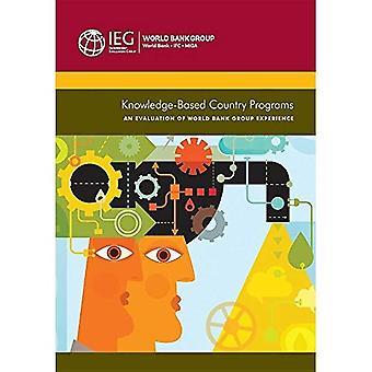 Knowledge-Based Länderprogrammen: Eine Auswertung der Erfahrungen mit der Weltbankgruppe (Independent Evaluation Group...