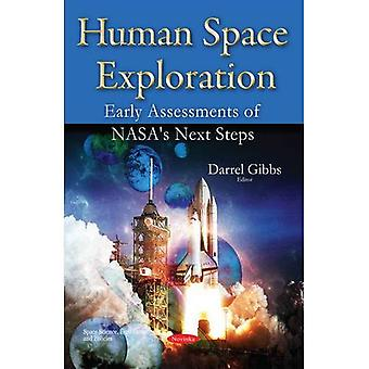 Human Space Exploration (Space Science, Exploration and Policies)