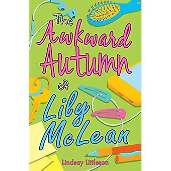 The Awkward Autumn of Lily� Mclean (Kelpies)