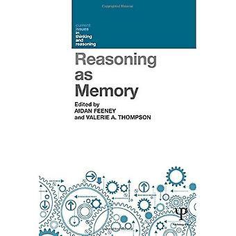 Ragionamento come memoria (temi di attualità nel pensiero e il ragionamento)