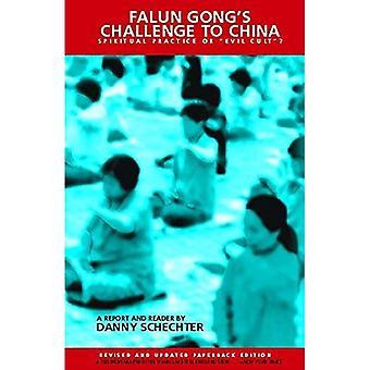 Falun Gongi wyzwanie do Chin: praktyki duchowej lub