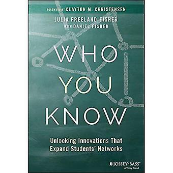Kennen Sie: Entriegeln Innovationen, die studentische Netzwerke erweitern