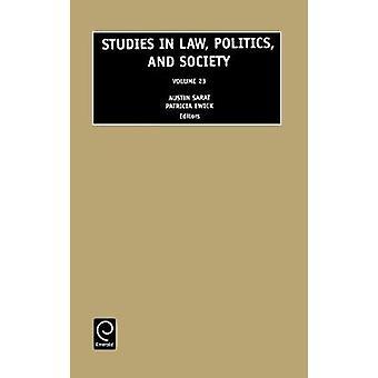 Studies in Law Politics and Society 23 by Sarat & Austin