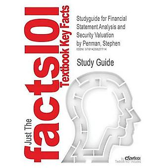Studyguide for Financial Statement Analysis and Security Valuation by Penman Stephen ISBN 9780073127132 by Cram101 Textbook Reviews