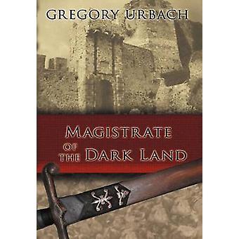 Magistrato della terra di Urbach & Gregory Dark