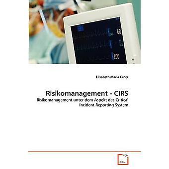 Risikomanagement CIRS エクスナー & ElisabethMaria