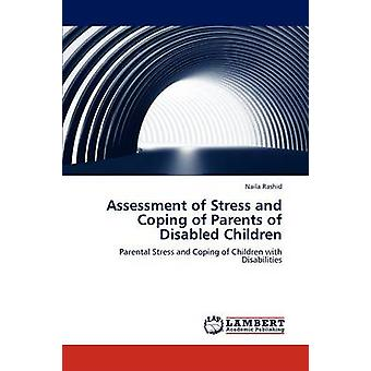 Bewertung von Stress und Bewältigung von Eltern behinderter Kinder von Rashid & Naila