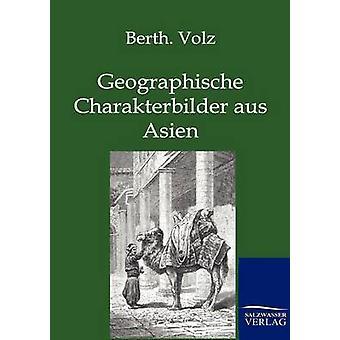 Geographische Charakterbilder aus indiske af Volz & Berthold