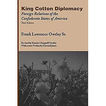 Konung bomull diplomati: utländska förbindelser av förbundsmedlemmen påstår av Amerika