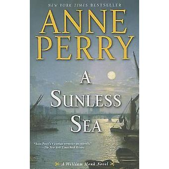 A Sunless Sea by Anne Perry - 9780345510655 Book