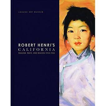 Robert Henri's California - Realism - Race and Region 1914-1925 by Der