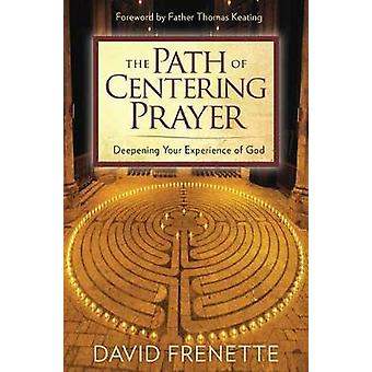 Path of Centering Prayer by David Frenette - 9781622038664 Book