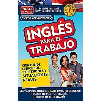 Ingl�s En 100 D�as - Ingl�s Para El Trabajo / English
