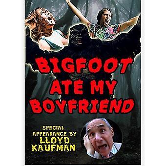 Bigfoot Ate My Boyfriend [DVD] USA import