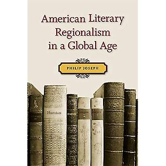 Amerikanske litterære regionalisme i en Global tidsalder