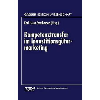 Kompetenztransfer im Investitionsgtermarketing par Strothmann et KarlHeinz