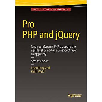 Pro PHP and jQuery - 2016 (2nd Revised edition) by Jason Lengstorf - K