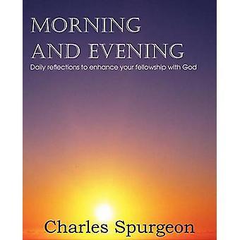 Ochtend en avond door Spurgeon & Charles