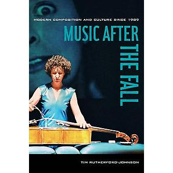 Music after the Fall by Tim RutherfordJohnson
