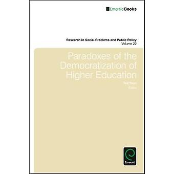 Paradoxes of the Democratization of Higher Education by Youn & Ted I. K.