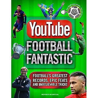 YouTube Football Fantastic by Iain Spragg