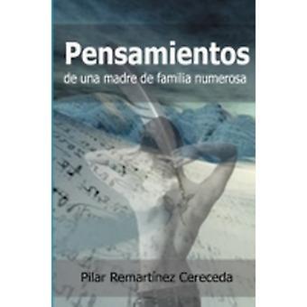 Pensamientos de Una Madre de Familia Numerosa by Remartnez & Pilar
