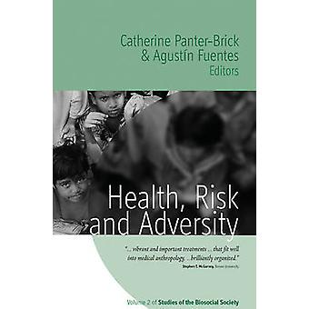 Health Risk and Adversity by PanterBrick & Catherine