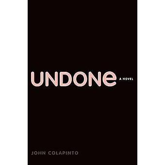 Undone by Colapinto & John